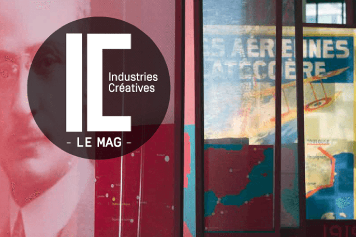 Industries Créatives IC Le Mag
